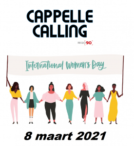 Cappelle Calling – 8 maart 2021